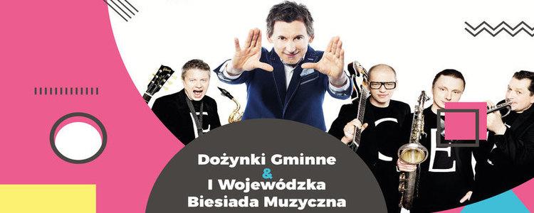 I Wojewódzka Biesiada Muzyczna COVER SHOW, Dożynki Gminne