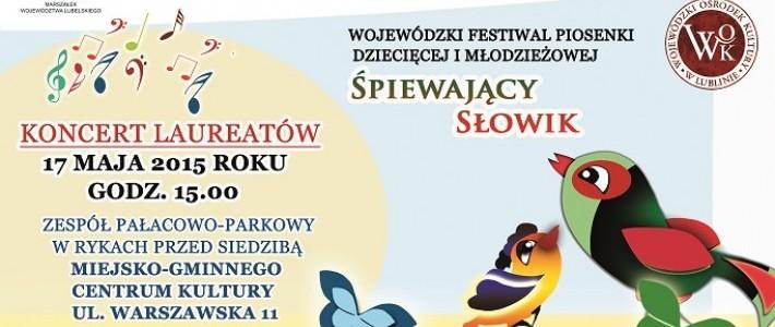"""Wojewódzki Festiwal Piosenki Dziecięcej i Młodzieżowej """"Śpiewający Słowik"""" 17 maja 2015"""