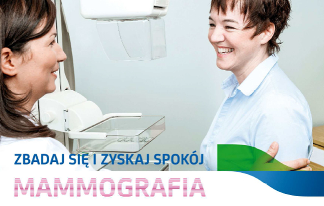BEZPŁATNE BADANIA MAMMOGRAFICZNE dla Pań w wieku 40 – 75 lat