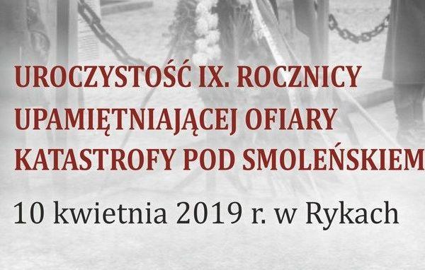 Zaproszenie na Uroczystość IX Rocznicy Upamiętniającej Ofiary Katastrofy pod Smoleńskiem