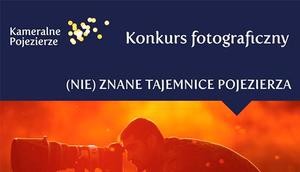 """Konkurs Fotograficzny """"(Nie) znane tajemnice Pojezierza"""""""
