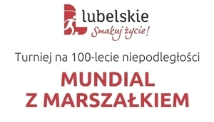 Zaproszenie na turniej piłki nożnej organizowany  przez Samorząd Województwa Lubelskiego na 100-lecie odzyskania niepodległości