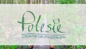 """Konkurs kulinarny na najsmaczniejszą potrawę obszaru LGD """"Polesie"""""""