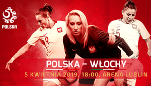 Lubelski Związek Piłki Nożnej zaprasza na mecz Polska - Włochy