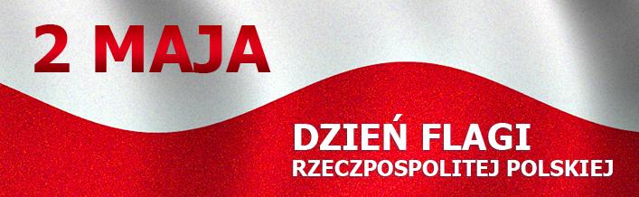 2 Maja Dzień Flagi Rzeczpospolitej Polskiej 2013