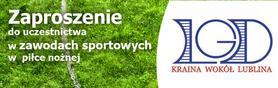 Zaproszenie do uczestnictwa w zawodach sportowych w piłce nożnej