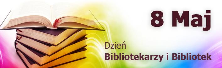8 maja - Dzień Bibliotekarza i Bibliotek