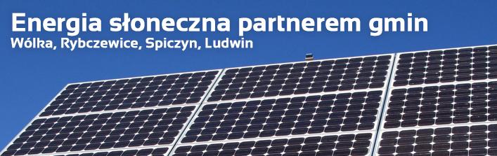 """Informacja dotycząca projektu """"Energia słoneczna partnerem gmin Wólka, Rybczewice, Spiczyn, Ludwin"""""""