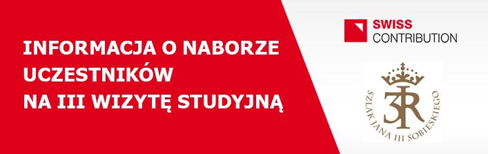 INFORMACJA O NABORZE UCZESTNIKÓW NA III WIZYTĘ STUDYJNĄ