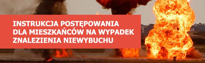 Instrukcja postępowania dla mieszkańców na wypadek znalezienia niewybuchu