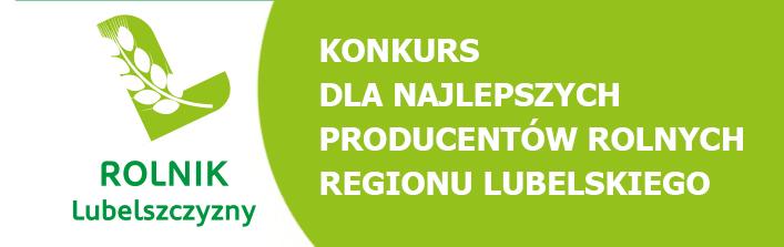 Konkurs dla najlepszych producentów rolnych regionu Lubelskiego