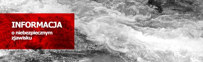 Informacja o niebezpiecznym zjawisku nr I:58 z dn. 11.08.2014