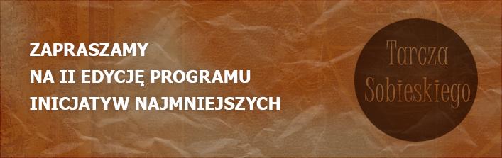 Zapraszamy na II edycję Programu Inicjatyw Najmniejszych