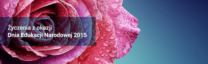 Życzenia z okazji Dnia Edukacji Narodowej 2015