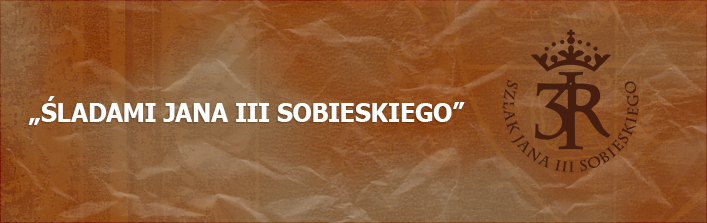"""REGULAMI GRY TERENOWEJ """"ŚLADAMI JANA III SOBIESKIEGO"""""""