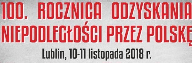 Uroczystości upamiętniające 100 rocznicę Odzyskania Niepodległości przez Polskę