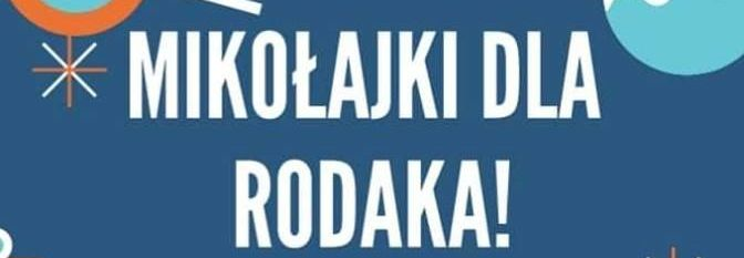 Mikołajki dla Rodaka!
