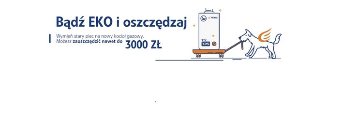Dofinansowanie nawet do 3000 zł na wymianę pieca - PGNiG Obrót Detaliczny sp. z o.o.