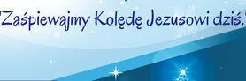 """II Gminny Koncert Kolęd pt. """"Zaśpiewajmy Kolędę Jezusowi dziś"""""""