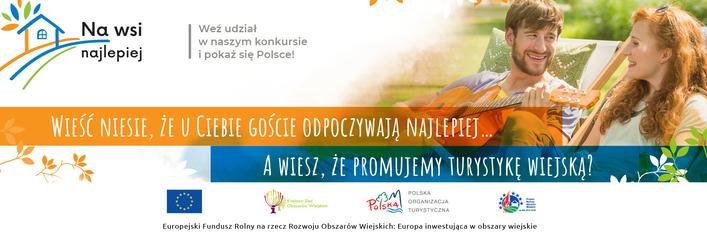 """Poszukiwane dobre praktyki oferty turystycznej na polskiej wsi – rusza konkurs """"Na wsi najlepiej"""""""