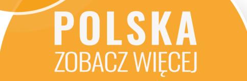 POLSKA zobacz więcej - weekend za pół ceny VII edycja