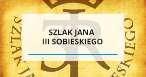 Szlak Jana III Sobieskiego
