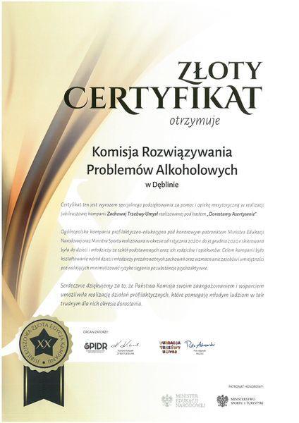 Certyfikat dla Komisji Rozwiązywania Problemów Alkoholowych w Dęblinie za pomoc i opiekę merytoryczną w realizacji kampanii