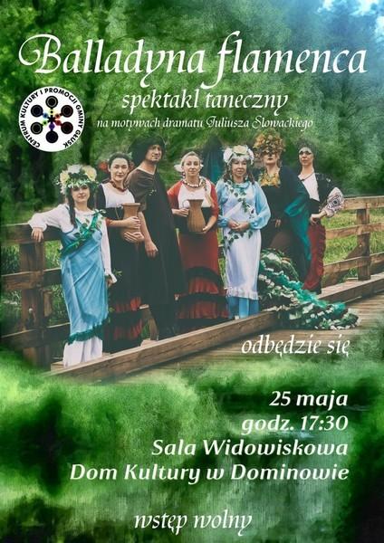 <p>25.05. 2018 Spektakl muzyczny Balladyna flamenca</p>