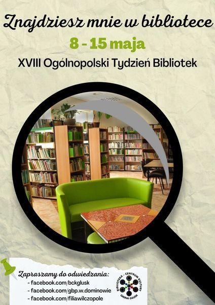 Znajdziesz mnie w bibliotece - XVIII Ogólnopolski Tydzień Bibliotek