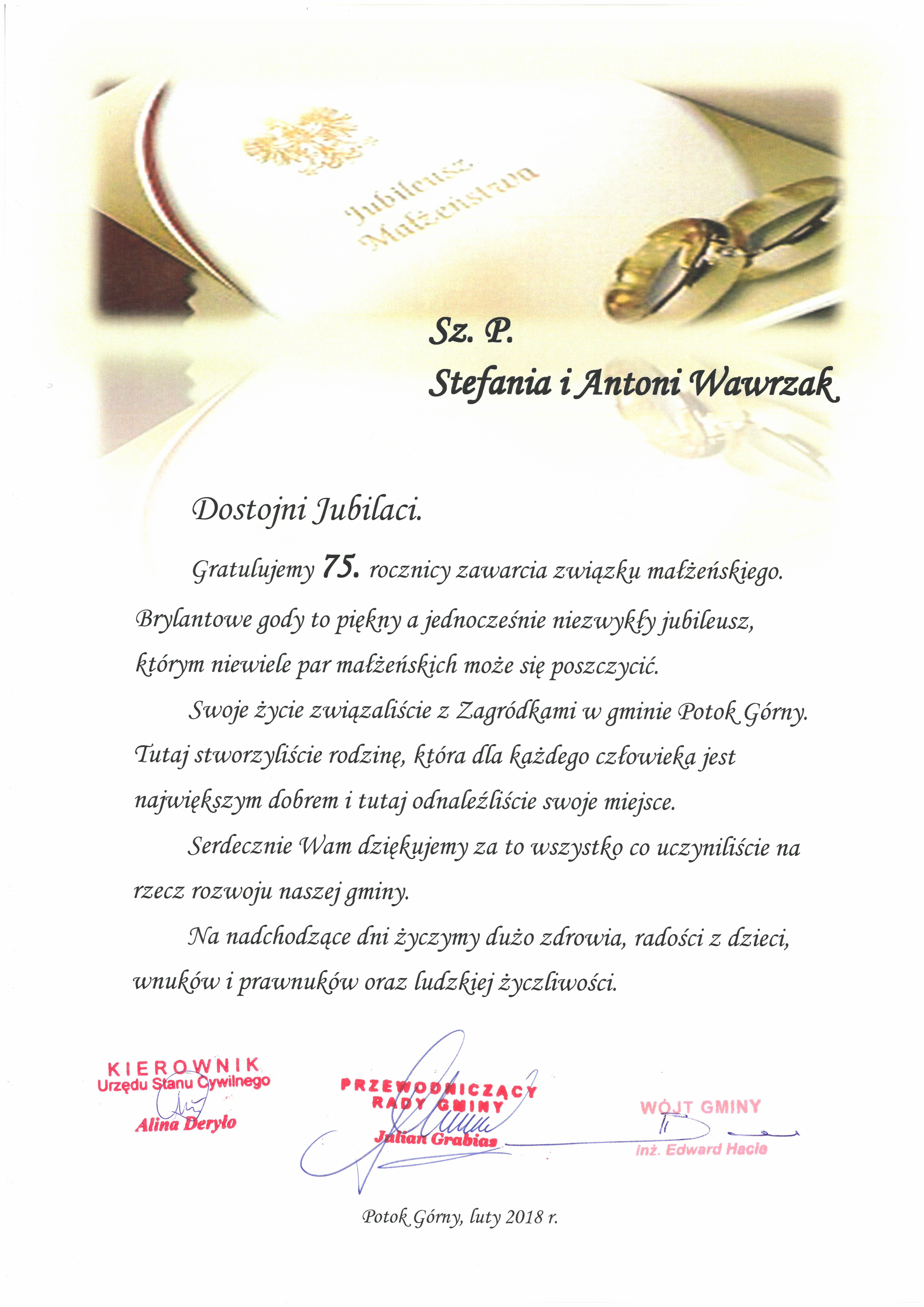 Dyplom Sz. P. Stefania i Antoni Wawrzak, Dostojni Jubilaci. Gratulujemy 75. rocznicy zawarcia związku małżeńskiego. Brylantowe gody to piękny a jednocześnie niezwykły jubileusz, którym niewiele par małżeńskich może się poszczycić. Swoje życie związaliście