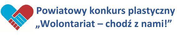 """Konkurs plastyczny """"Wolontariat – chodź z nami!"""""""