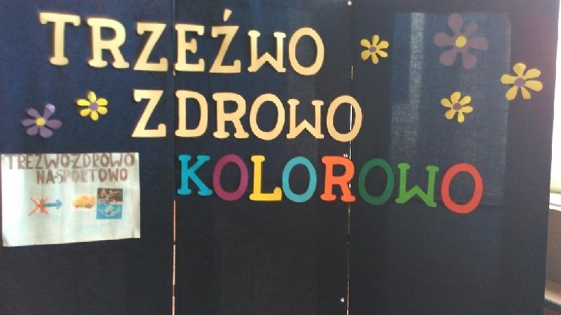 """TRZEŹWO, ZDROWO, KOLOROWO"""