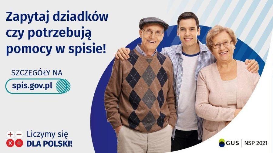 Baner z napisami: Zapytaj dziadków czy potrzebują pomocy w spisie! SZCZEGÓŁY NA spis.gov.pl +- Liczymy się Xe DLA POLSKI! GUS NSP 2021