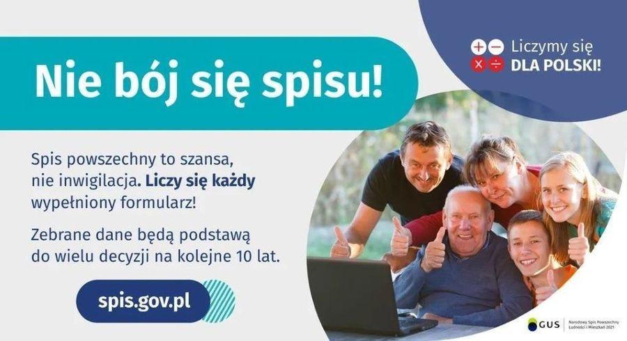Baner z napisami: Liczymy się x + DLA POLSKI! Nie bój się spisu! Spis powszechny to szansa, nie inwigilacja. Liczy się każdy wypełniony formularz! Zebrane dane będą podstawą do wielu decyzji na kolejne 10 lat. spis.gov.pl GUS Nardoey Spis owsechny Lodnodcii Mika