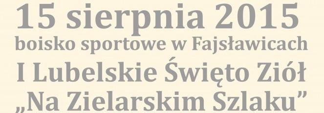 """Wyjazd na imprezę Lubelskie Święto Ziół """"Na Zielarskim Szlaku"""""""