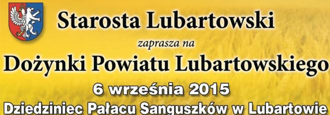 Starosta Lubartowski zaprasza na Dożynki Powiatu Lubartowskiego