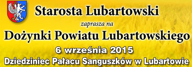 Dożynki Powiatu Lubartowskiego - 6 września 2015 r.