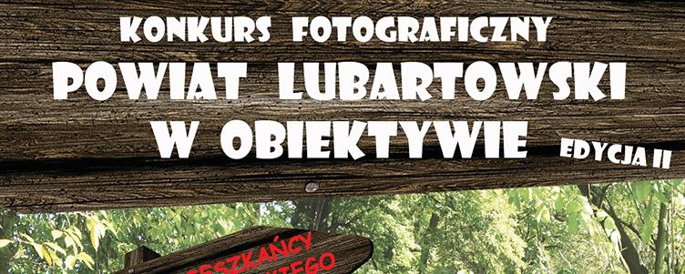 Konkurs fotograficzny POWIAT LUBARTOWSKI W OBIEKTYWIE