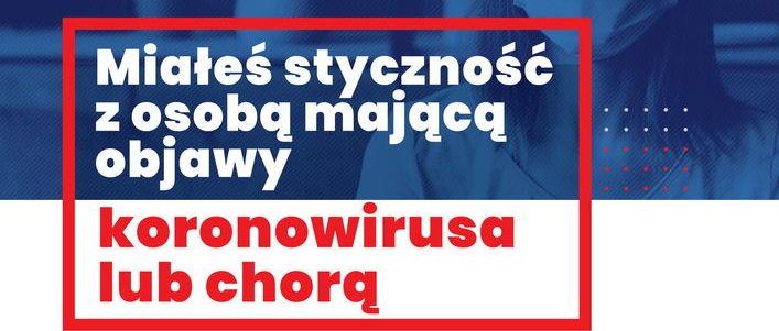 Część plakatu - Miałeś styczność z osobą mającą objawy koronawirusa lub chorą