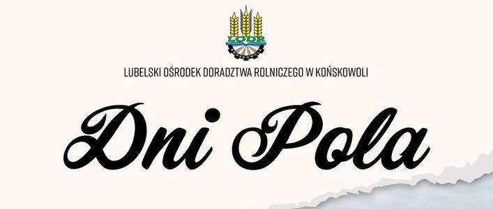 Grafika przedstawia napis Dni Pola oraz logo LODR