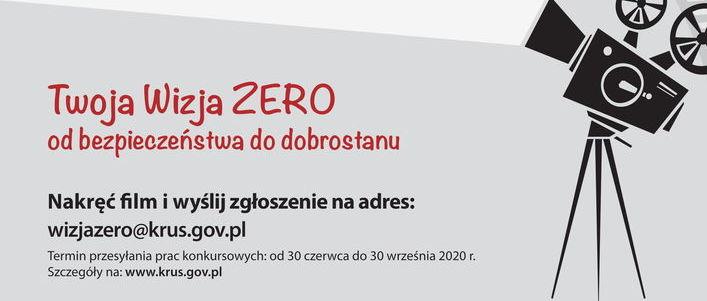 """Ogólnopolski konkurs filmowy dla Młodzieży """"Moja Wizja Zero - Bezpieczeństwo, Zdrowie i Dobrostan Rolnika"""""""