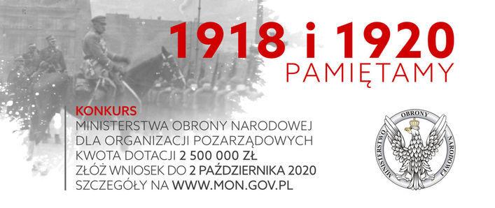 Plakat - 1918 i 1920 PAMIĘTAMY, KONKURS MINISTERSTWA OBRONY NARODOWEJ DLA ORGANIZACJI POZARZĄDOWYCH