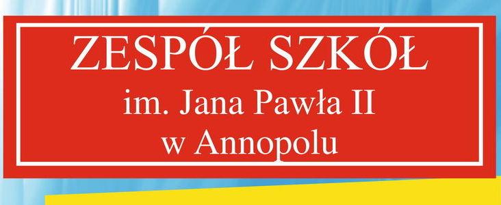 Zespół Szkół im. Jana Pawła II w Annopolu - Rekrutacja 2021/2022