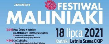 FESTIWAL MALINIAKI - 18 Lipca 2021