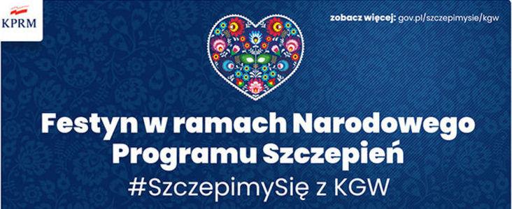 Festyn w ramach Narodowego Programu Szczepień #SzczepmySię z KGW