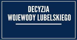 Decyzkja Wojewody lubelskiego z 11.03.2020 r. dot. zawieszenia działalności instytucji pomocy społecznej