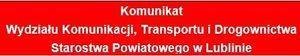 Komunikat Wydziału Komunikacji, Transportu i Drogownictwa Starostwa Powiatowego w Lublinie