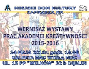 WERNISAŻ WYSTAWY PRAC AKADEMII KREATYWNOŚCI 2015-2016
