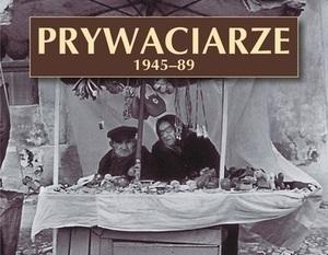 WYSTAWA PRYWACIARZE 1945-1989