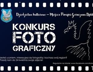 """Konkurs fotograficzny """"Dziedzictwo kulturowe – Miejsca Pamięci Garnizonu Dęblin"""""""
